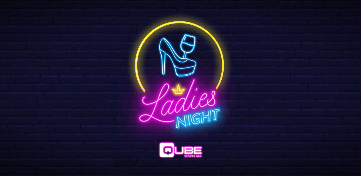 Ladies Night at Qube
